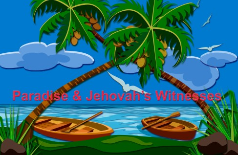 Jehovah's Witnesses and Paradise