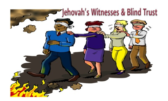 Jehovah's Witnesses and Blind Trust
