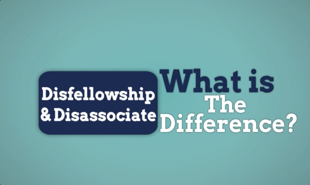 Disassociate vs Disfellowship