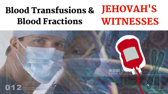 Jehovah's Witnesses andBLOOD