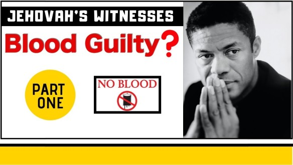 Jehovah's Witnesses: Blood Fractions And Blood Transfusions Ex