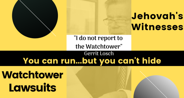 Jehovah's Witness Lawsuits – You Can Run, But You Can't Hide